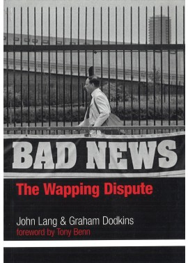 Bad News: The Wapping Dispute
