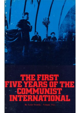 The First Five Years of the Communist International: Volume Two