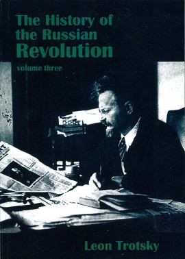 The History of the Russian Revolution Volume Three