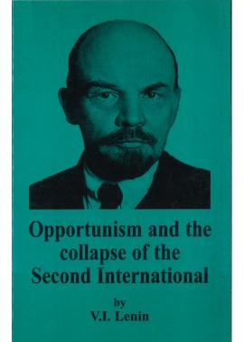 Opportunism and the Collapse of the Second International