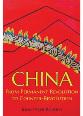 China: From Permanent Revolution to Counter-Revolution