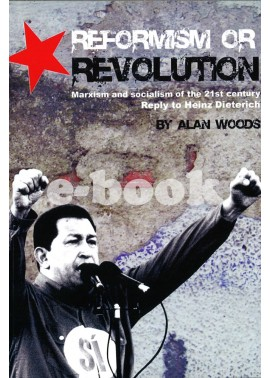 Reformism or Revolution [eBook]