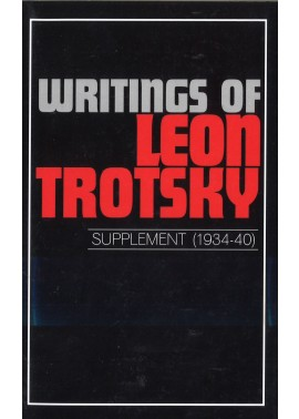 Writings of Leon Trotsky [Supplement 1934-40]