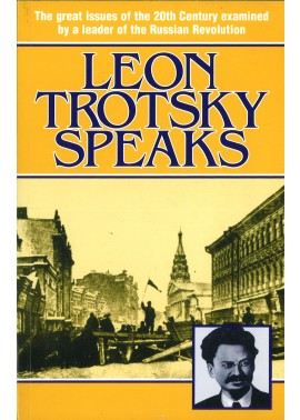 Leon Trotsky Speaks