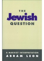 The Jewish Question: A Marxist interpretation