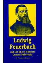 Ludwig Feuerbach and the End of Classical German Philosophy