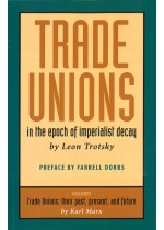Trade Unions in the Epoch of Imperialist Decay
