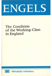 The Condition of the Working Class in England [Hardback]