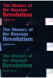 The History of the Russian Revolution - All Three Volumes!
