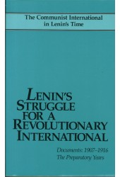 Lenin's Struggle for a Revolutionary International