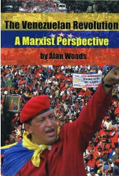 The Venezuelan Revolution: A Marxist Perspective [eBook]