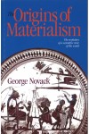 The Origins of Materialism: The evolution of a scientific view of the world