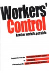 Workers' Control: Another World is Possible