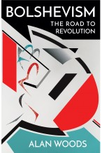 Bolshevism: The Road to Revolution [eBook]
