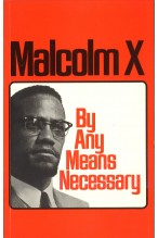 Malcom X: By Any Means Necessary