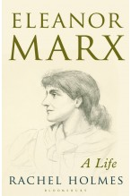 Eleanor Marx: A life