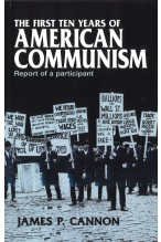 The First Ten Years of American Communism