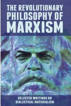 The Revolutionary Philosophy of Marxism [eBook]