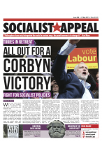 Socialist Appeal Latest Issue!