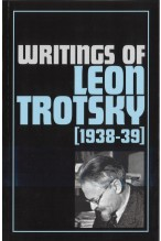 Writings of Leon Trotsky [1938-39]