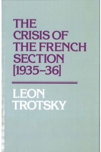 The Crisis of the French Section [1935-36]