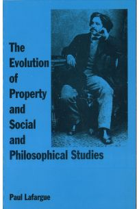 The Evolution of Property and Social and Philosophical Studies