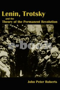 Lenin, Trotsky and the Theory of the Permanent Revolution [eBook]