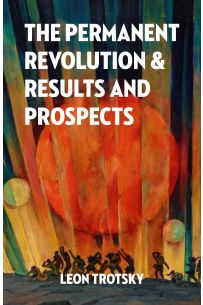 The Permanent Revolution and Results and Prospects [eBook]