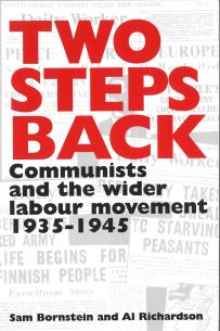 Two Steps Back: Communists and the Wider Labour Movement 1935-45